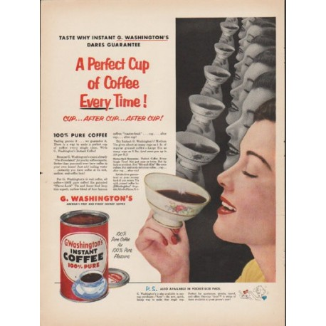 """1953 G. Washington's Instant Coffee Ad """"A Perfect Cup"""""""