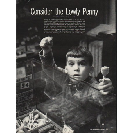 1953 Consider the Lowly Penny Article ~ photographed by Nina Leen