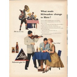 "1953 Blatz Beer Ad ""What made Milwaukee change"""
