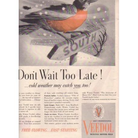"1937 Veedol Motor Oil Ad ""Don't Wait"""