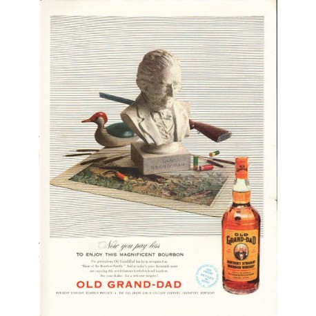"1953 Old Grand-Dad Whiskey Ad ""Now you pay less"""