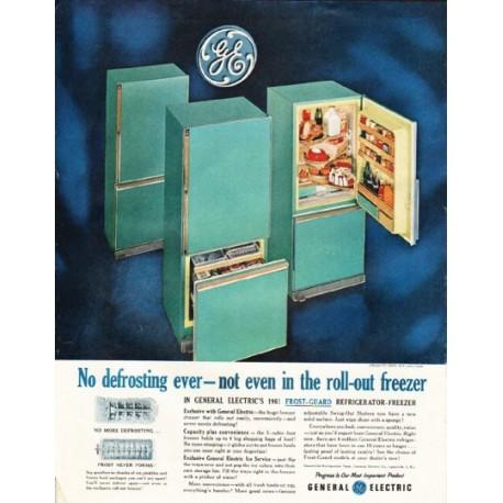"1961 General Electric Refrigerator Ad ""No defrosting ever"""