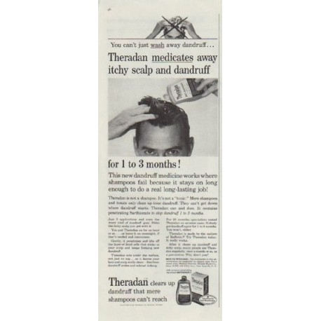 "1958 Theradan Ad ""... medicates away itchy scalp and dandruff"""