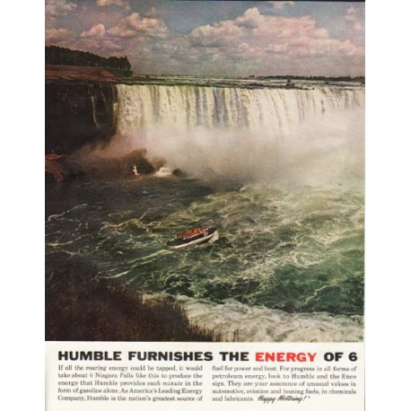 "1961 Humble Oil & Refining Company Ad ""the energy of 6 Niagaras"""