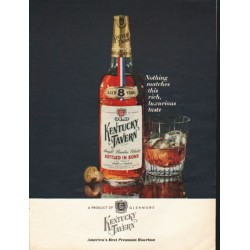 "1962 Kentucky Tavern Bourbon Whiskey Ad ""Nothing matches"""