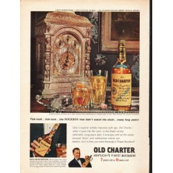 "1962 Old Charter Bourbon Whiskey Ad ""Tick-tock"""