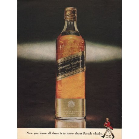 "1962 Johnnie Walker Black Label Ad ""Now you know"""