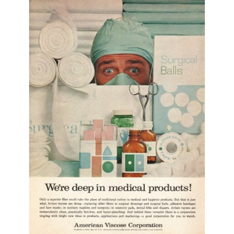 "1962 American Viscose Corporation Ad ""deep in medical products"""