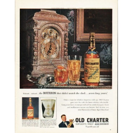 """1962 Old Charter Bourbon Ad """"the Bourbon that didn't watch the clock"""""""