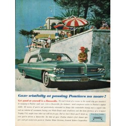 "1962 Pontiac Bonneville Ad ""Gaze wistfully"" ~ (model year 1962)"