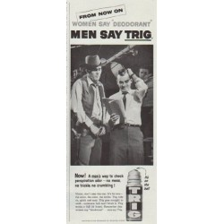 "1958 Trig Deodorant Ad ""From Now On"""