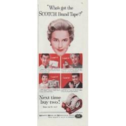 "1958 Scotch Tape Ad ""Who's got the SCOTCH Brand Tape?"""