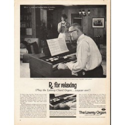 "1962 The Lowrey Organ Ad ""for relaxing"""