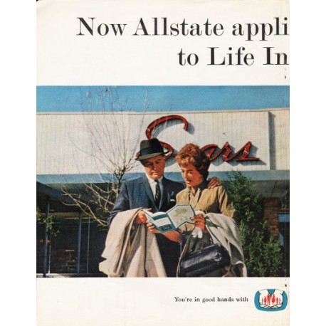 "1962 Allstate Life Insurance Ad ""the Sears Idea"""