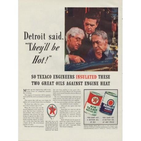 """1938 Texaco Motor Oil Ad """"They'll Be Hot"""""""