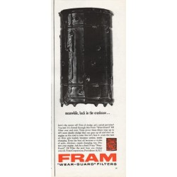 "1962 Fram Oil Filters Ad ""back in the crankcase"""