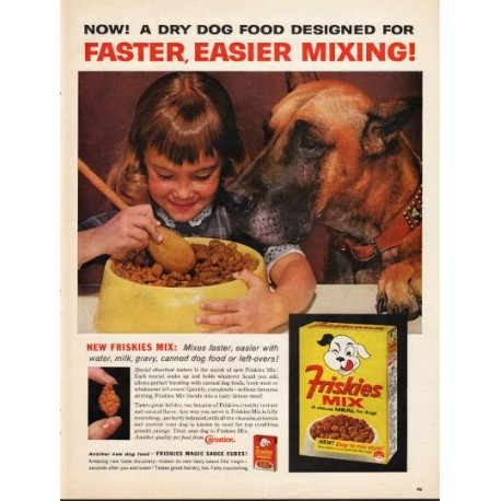 """1962 Friskies Mix Dog Food Ad """"faster, easier mixing"""""""