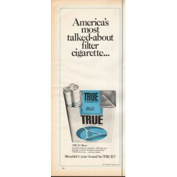 "1966 TRUE Cigarettes Ad ""most talked-about filter cigarette"""