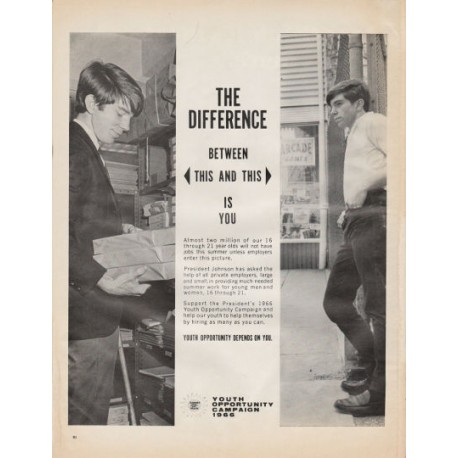 "1966 Youth Opportunity Campaign Ad ""The Difference"""