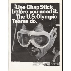 "1967 Chap Stick Lip Balm Ad ""Use Chap Stick before you need it."""