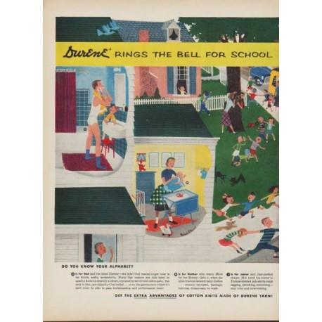 """1952 Durene Cotton Yarn Ad """"Durene Rings The Bell For School"""""""