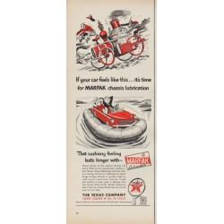 "1952 Texaco Ad ""time for MARFAK"""