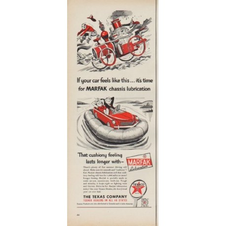 "1952 Texaco Ad ""time for MARFAK"""