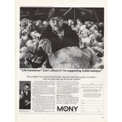 "1967 Mutual of New York (MONY) Ad ""I'm supporting 5,000 turkeys"""