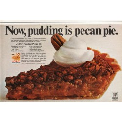 "1967 Jell-O Pudding Ad ""pudding is pecan pie"""
