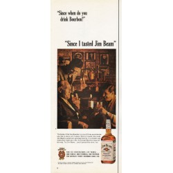 "1965 Jim Beam Bourbon Ad ""Since I tasted Jim Beam"""