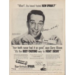 "1955 Ipana Ad ""What? ... You haven't tasted new Ipana?"""