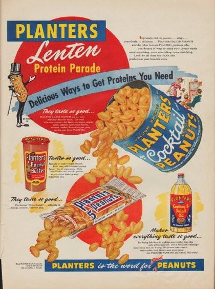 1955 planters peanuts ad quotlenten protein paradequot
