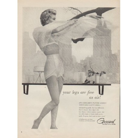 """1955 Gossard Ad """"your legs are free as air!"""""""
