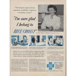 "1955 Blue Cross Ad ""I'm sure glad I belong to Blue Cross!"""