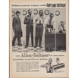 "1961 Alka-Seltzer Ad ""When you're weary with Day-End Fatigue"""