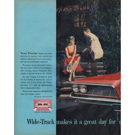 "1961 Pontiac Bonneville Ad ""Wide-Track makes it a great day"""