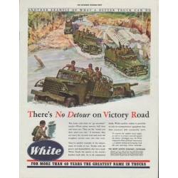 "1942 White Trucks Ad ""There's No Detour on Victory Road"""