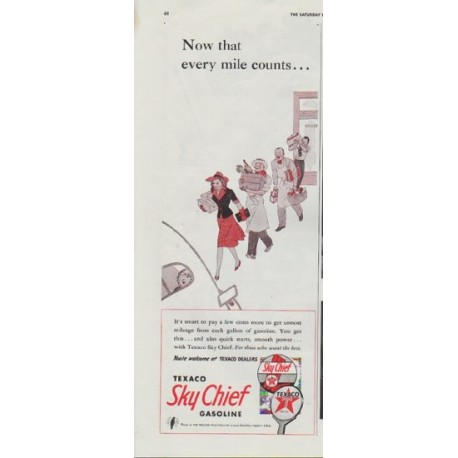 """1942 Texaco Ad """"Now that every mile counts ..."""""""
