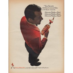 "1967 Johnnie Walker Red Ad ""You Scotch drinkers"""