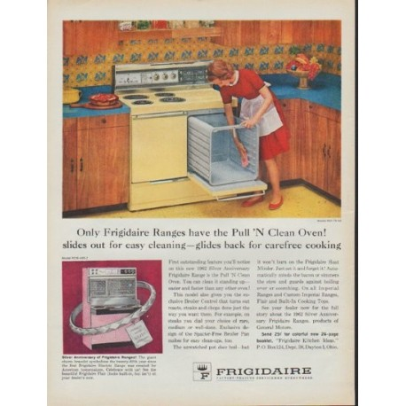 "1962 Frigidaire Ad ""Pull 'N Clean Oven"""