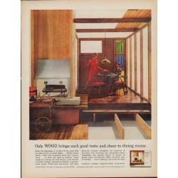"1962 National Lumber Manufacturers Association Ad ""Only WOOD"""