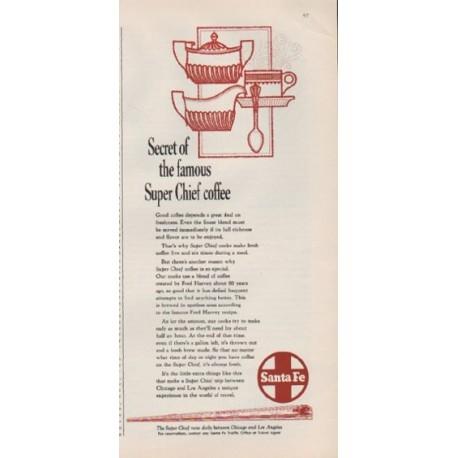 """1959 Sante Fe Railroad Ad """"famous Super Chief coffee"""""""